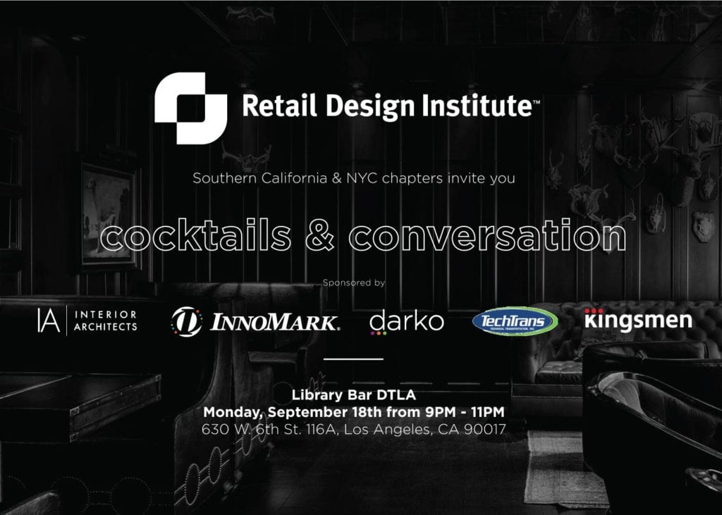 so cal after hours cocktails conversations retail design institute